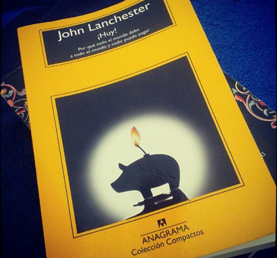 ¡Huy!, de John Lanchester.